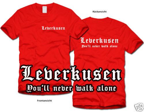 LEVERKUSEN Never walk alone Fan-T-Shirt Ultras S-XL