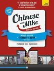 Chinese with Mike by Mike Hainzinger (2013, Paperback, Activity Book)