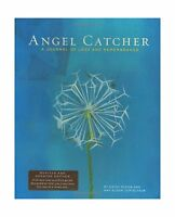 Angel Catcher: A Journal Of Loss And Remembrance Free Shipping