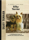 Silky Terrier by Alice Kane (Hardback, 2003)