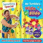 Something Special Mr Tumble's Hide and Slide by Egmont Publishing UK (Board book, 2014)
