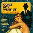 Come Spy with Us: The Secret Agent Handbook by Various Artists (CD, Mar-2014, Ace (Label))