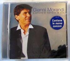 GIANNI MORANDI - L'AMORE CI CAMBIA LA VITA - CD Sigillato
