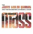 The Rochester Mass [Digipak] * by Rochester Cathedral Choir/James Taylor Quartet (Organ/Keys) (CD, Nov-2015, Cherry Red)