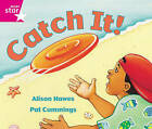 Rigby Star Guided Reception: Pink Level: Catch it Pupil Book (Single) by Alison Hawes (Paperback, 2000)