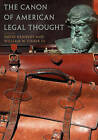 The Canon of American Legal Thought by W. Fischer (Paperback, 2006)