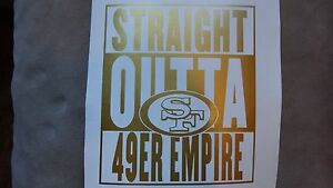 49ers-Straight-Outta-49er-Empire-Car-Decal