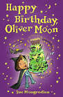 Happy Birthday Oliver Moon by Sue Mongredien (Paperback, 2008)