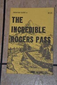Railroad-Frontier-Guide-The-Incredible-Rogers-Pass-Frank-Anderson-1968