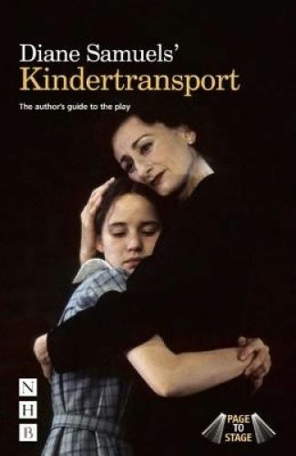 Diane Samuels' Kindertransport. The author's guide to the play by Samuels, Diane