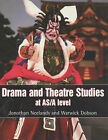 Drama and Theatre Studies at AS and A Level by Warwick Dobson, Jonothan Neelands (Paperback, 2000)