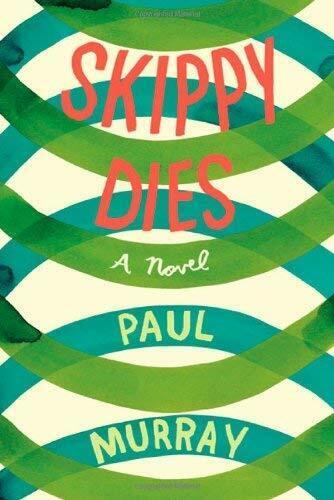 Skippy Dies by Murray, Paul