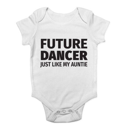Future Dancer Just Like My Auntie Cute Boys /& Girls Baby Vest Bodysuit