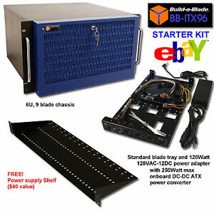 Details about Build-a-Blade make your own blade server 9 blades in 6U,  lowest cost solution