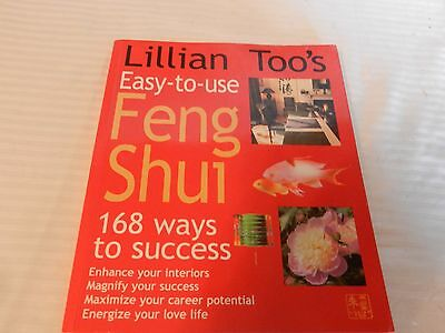 Lillian Toos Easy-to-Use Feng Shui 168 Ways to Success