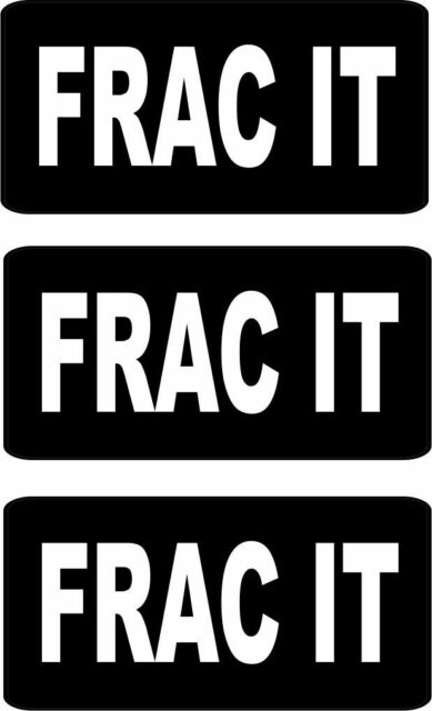 3 FRAC IT HELMET/HARD HAT/TOOLBOX/LUNCHBOX STICKER DECAL HS-5004