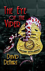Eye of the Viper: A Dan Dailey Novel by David (Paperback, 2005)