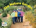 The Nature Garden by Jay Dale (Paperback, 2012)