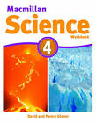 Macmillan Science Level 4: Workbook: 4 by David Glover, Penny Glover (Paperback, 2011)