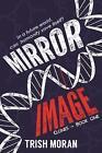 Mirror Image by Trish Moran (Paperback, 2017)