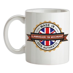 Made-in-Llanrheadr-Ym-Mochnant-Mug-Te-Caffe-Citta-Citta-Luogo-Casa