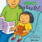 Big Day Out by Child's Play International Ltd (Paperback, 2009)
