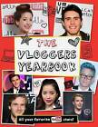 The Vloggers Yearbook by Little Bee Books (Paperback / softback, 2015)