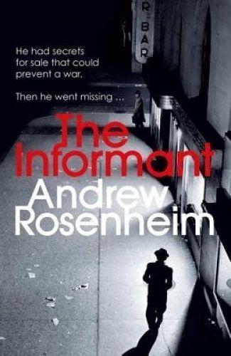 1 of 1 - ROSENHEIM,ANDRE-INFORMANT, THE  BOOK NEW