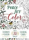 Peace. Joy. Color.: Celebrate the Season with 20 Tear-Out Coloring Cards by Adams Media (Paperback, 2015)