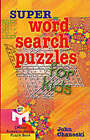 Super Word Search Puzzles for Kids by John Chaneski (Paperback, 2002)
