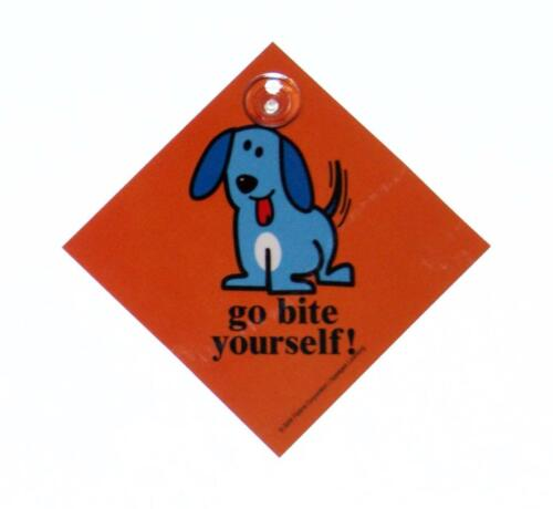 Truck go bite yourself Dog Plastic Car Window Sign with Suction Cup