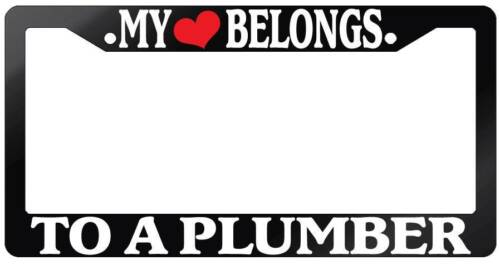 Glossy Black License Plate Frame MY HEART BELONGS TO A PLUMBER Auto Accessory