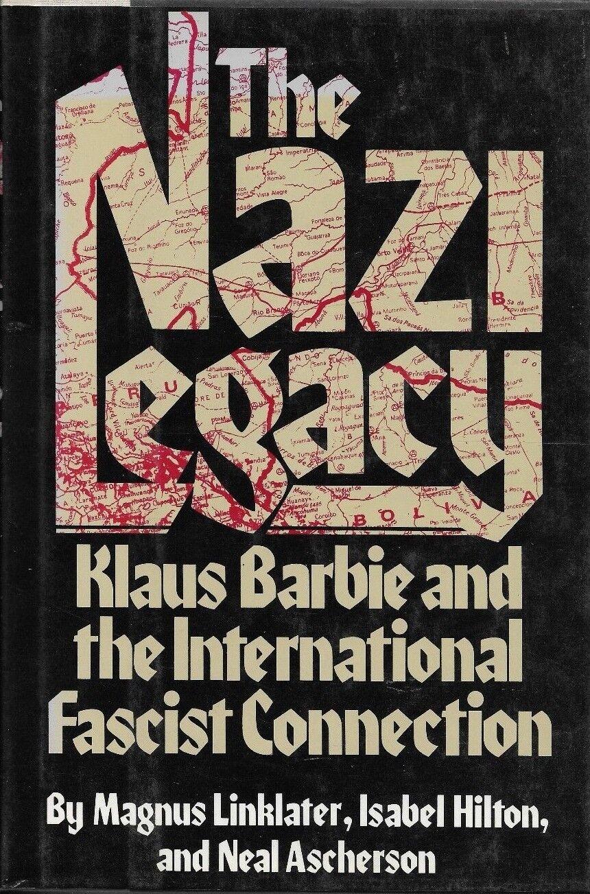 books fascism Nazi crime drugs violence politics terrorism torture assassination cold war coup Bolivia CIA freemasonry cocaine