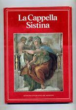 Eugenio Battisti # LA CAPPELLA SISTINA # Istituto Geografico De Agostini 1986