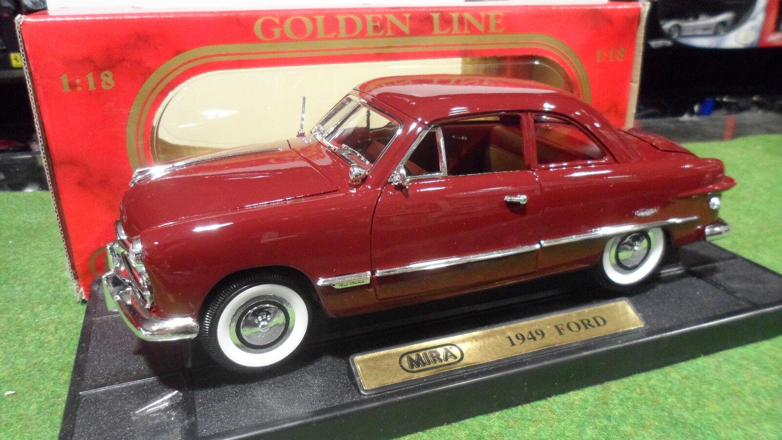 FORD  Coupé bordeaux 1949 echelle 1 18 MIRA 6251 voiture miniature de collection