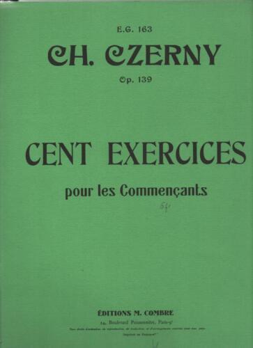 163 CH 139 CENT EXERCICES pour les commençants  E.G CZERNY Op