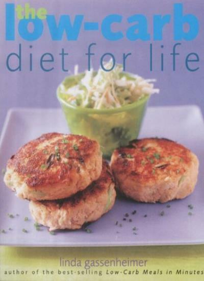 The Low-carb Diet for Life: Healthy and Permanent Weight Loss in 3 Easy Stages