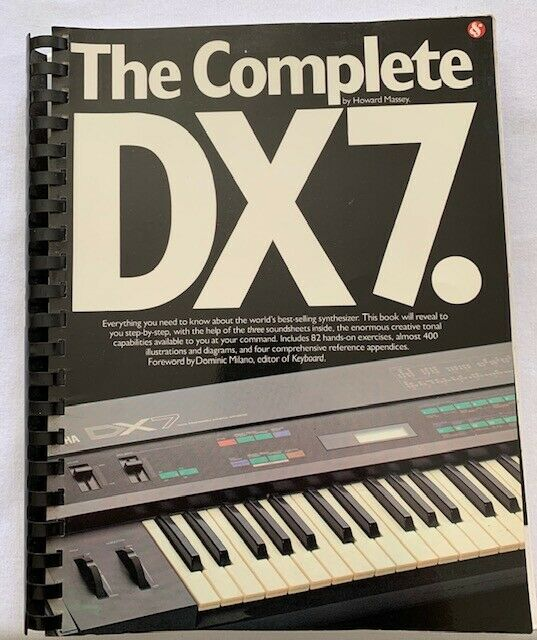THE COMPLETE DX7 - Rare book Howard Massey - THE book to learn FM DX7 DX5 DX1