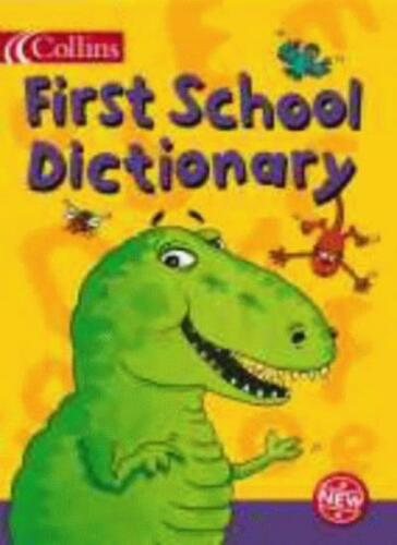1 of 1 - Collins Children's Dictionaries - Collins First School Dictiona .9780003161540