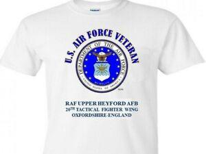 RAF UPPER HEYFORD* 20TH TACTICAL WING *UK USAF VETERAN T-SHIRT/SWEATSHIRT/HOODIE