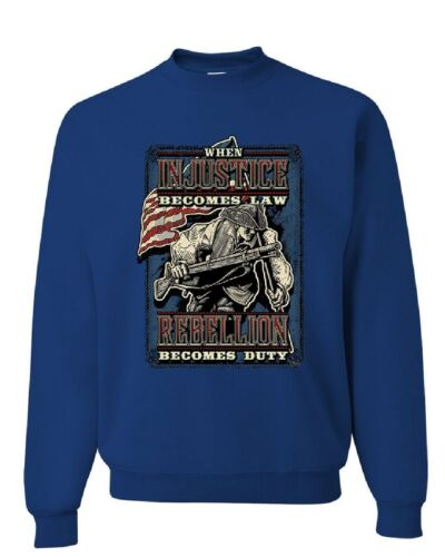 Injustice Becomes Law Rebellion Becomes Duty Sweatshirt Militia 2A Sweater