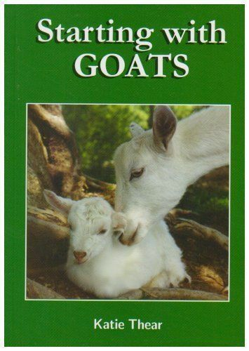 Starting With Goats NEW GOAT BOOK SMALLHOLDING Rare Edition BLPJ