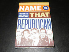 NAME THAT REPUBLICAN A FIELD GUIDE TO THE ROUGES & RASCALS OF THE GOP