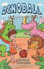 Dinoball by Ciaran Murtagh (Paperback, 2010)