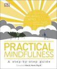 Practical Mindfulness by DK (Hardback, 2015)