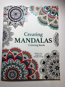 Adult Coloring Book Creating Mandalas Release Your Imagination ...