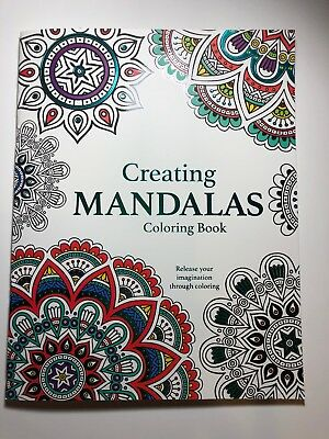 Adult Coloring Book Creating Mandalas Release Your Imagination Through  Coloring | eBay