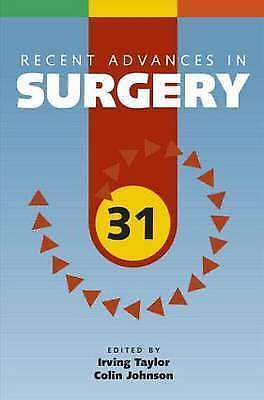 Recent Advances in Surgery 31 by Taylor, Irving, Johnson, Colin