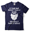 Gift-For-Dad-If-Your-Dad-Doesn-039-t-Have-A-Beard-You-Have-Two-Moms-Sarcastic-Shirt thumbnail 12