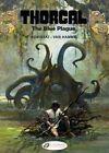 Thorgal: Vol. 17 : The Blue Plague by Jean van Hamme (Paperback, 2016)